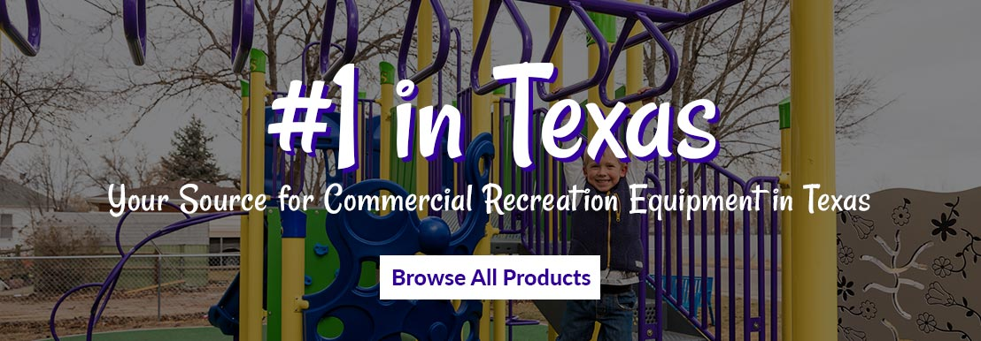 number 1 for commercial recreation equipment in texas