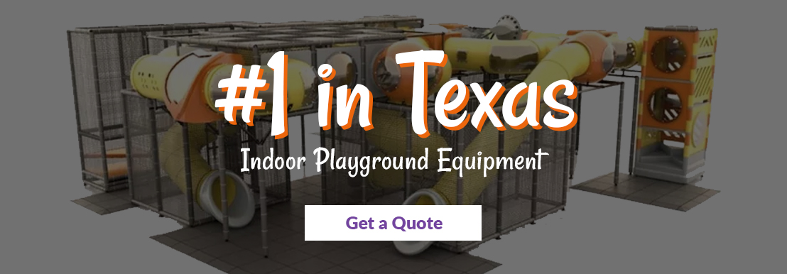 #1 in Texas for Indoor Playground Equipment - Get a Quote!
